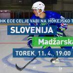 Vabimo na hokejsko tekmo med Slovenijo in Madžarsko v Celje – vstopnice 36 % ceneje