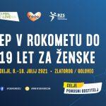 Celje bo ponovno gostilo veliko športno tekmovanje, tokrat mladinsko rokometno evropsko prvenstvo za dekleta